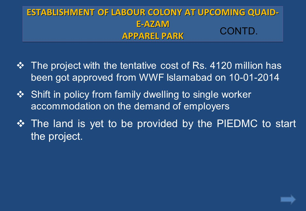 ESTABLISHMENT OF LABOUR COLONY AT UPCOMING QUAID-E-AZAM