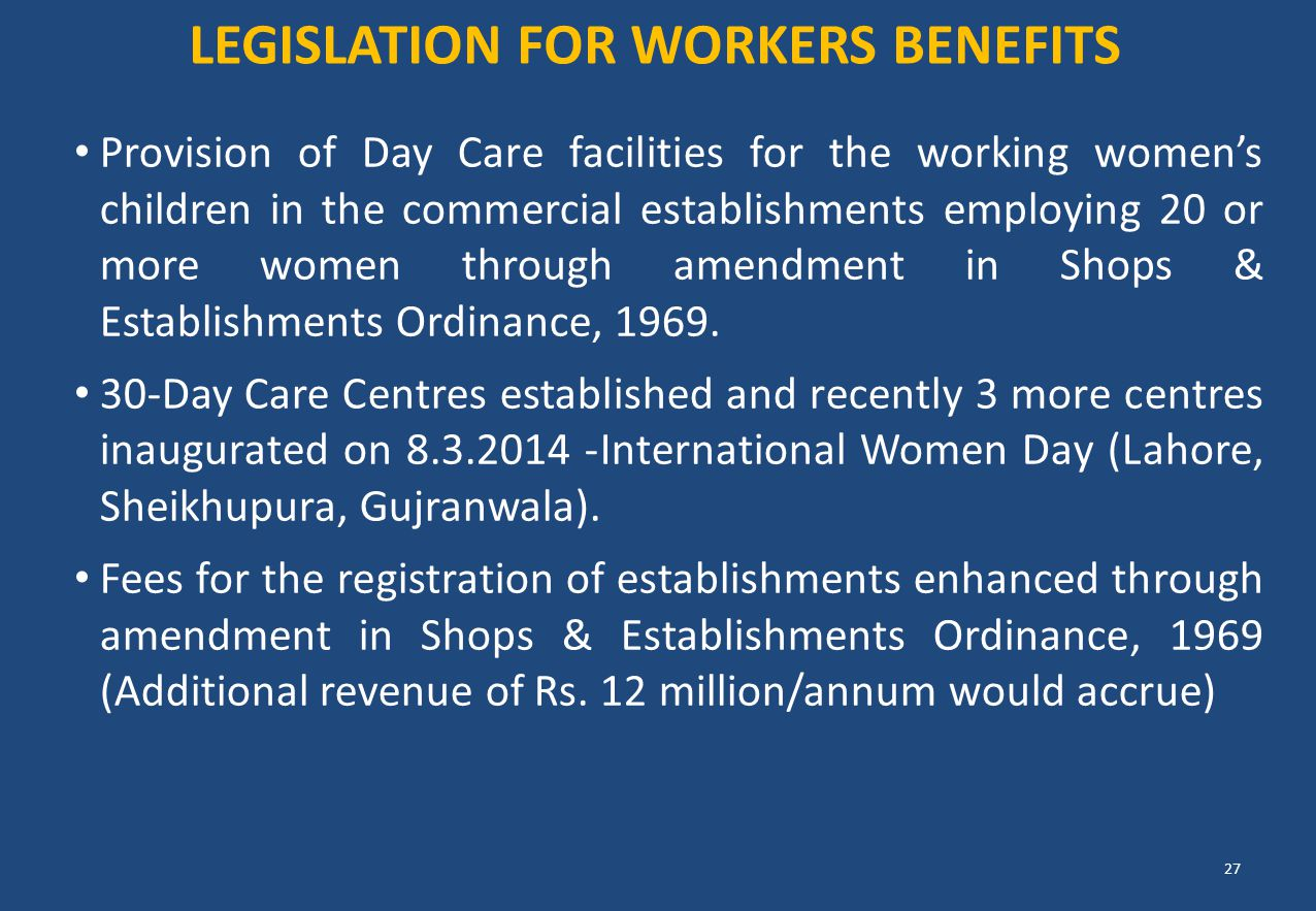 Legislation FOR WORKERS BENEFITS