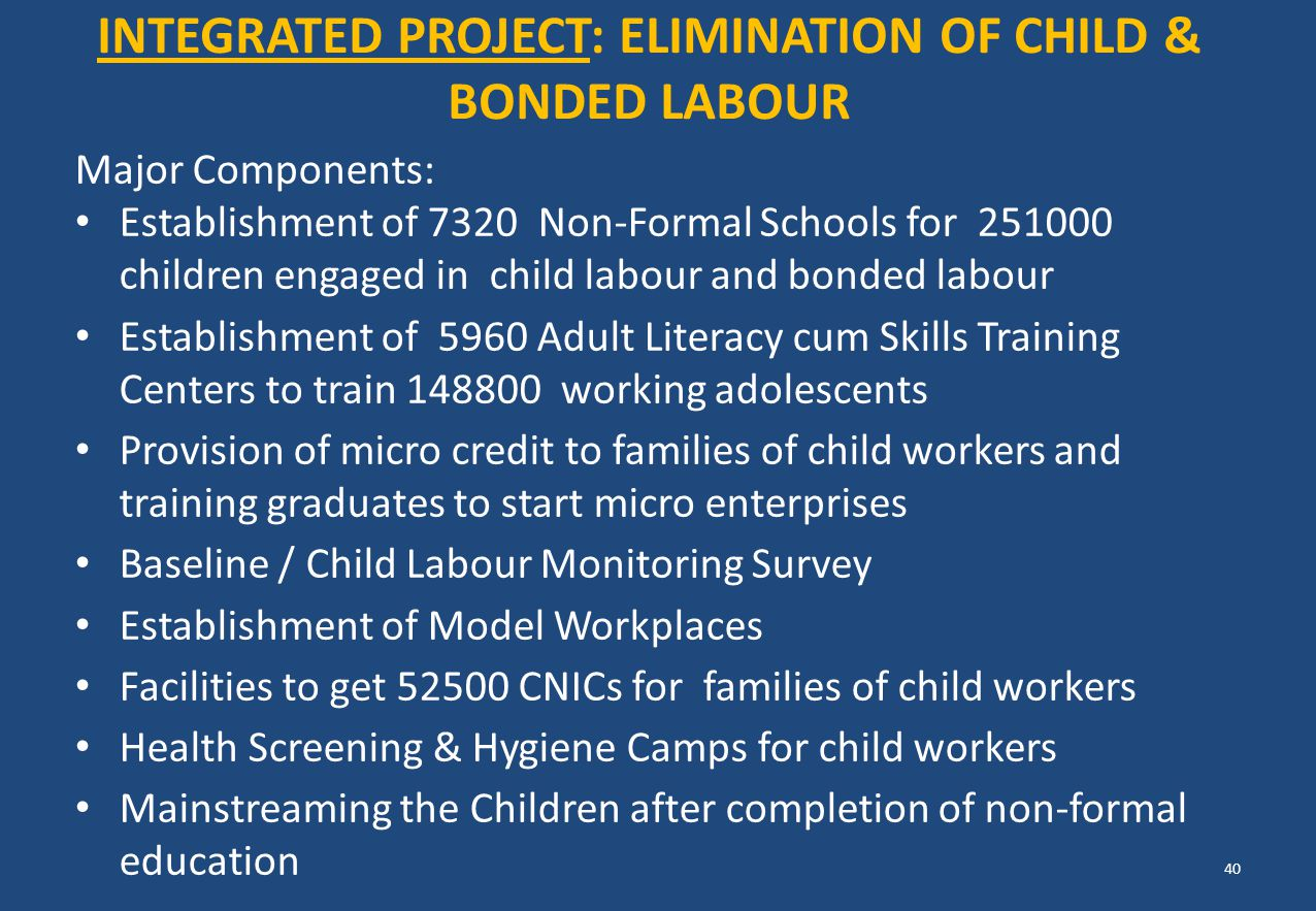 Integrated Project: Elimination of Child & BONDED Labour