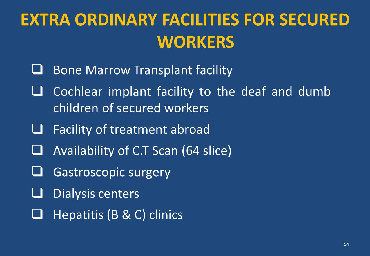 EXTRA ORDINARY FACILITIES FOR SECURED WORKERS