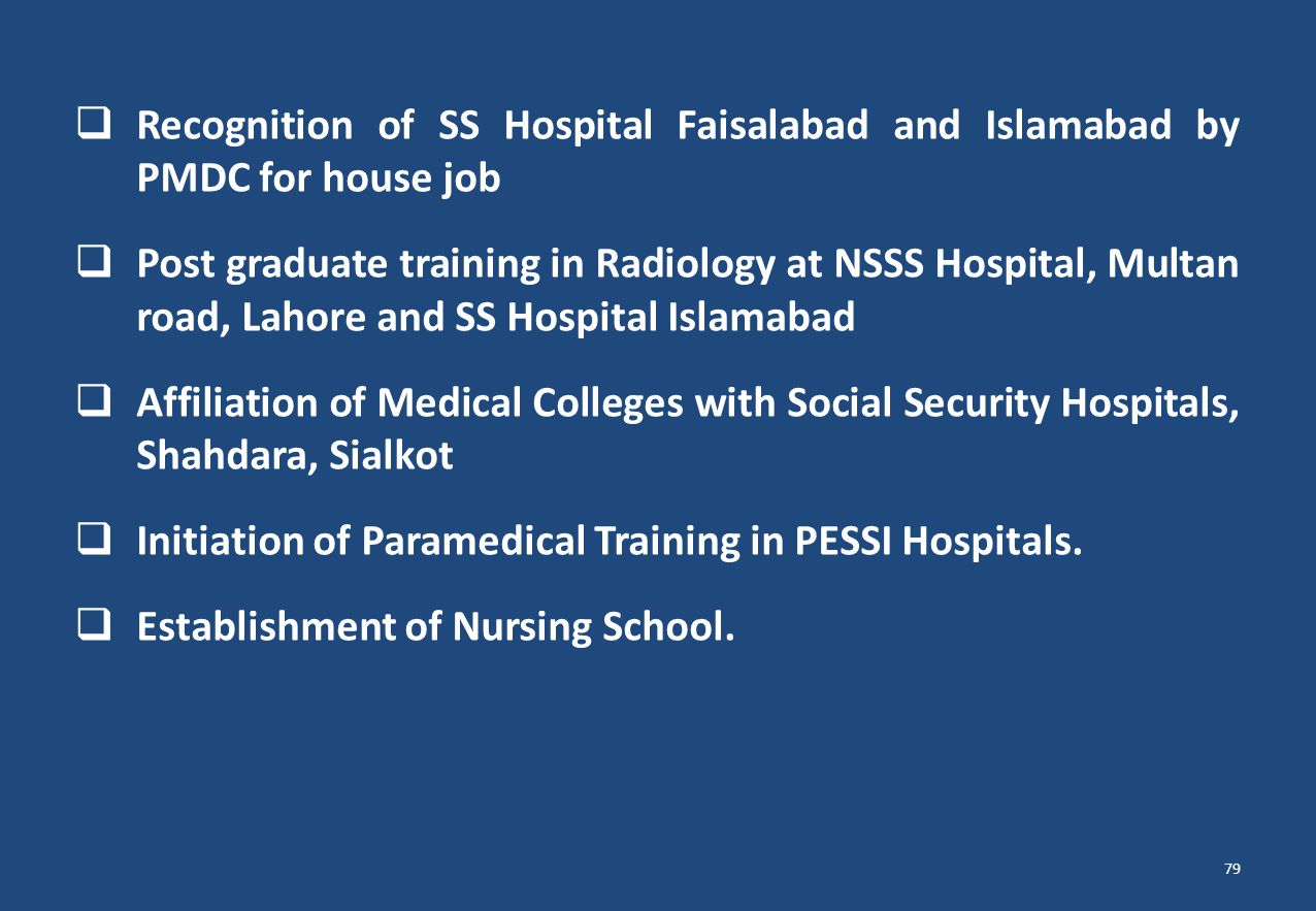 Recognition of SS Hospital Faisalabad and Islamabad by PMDC for house job