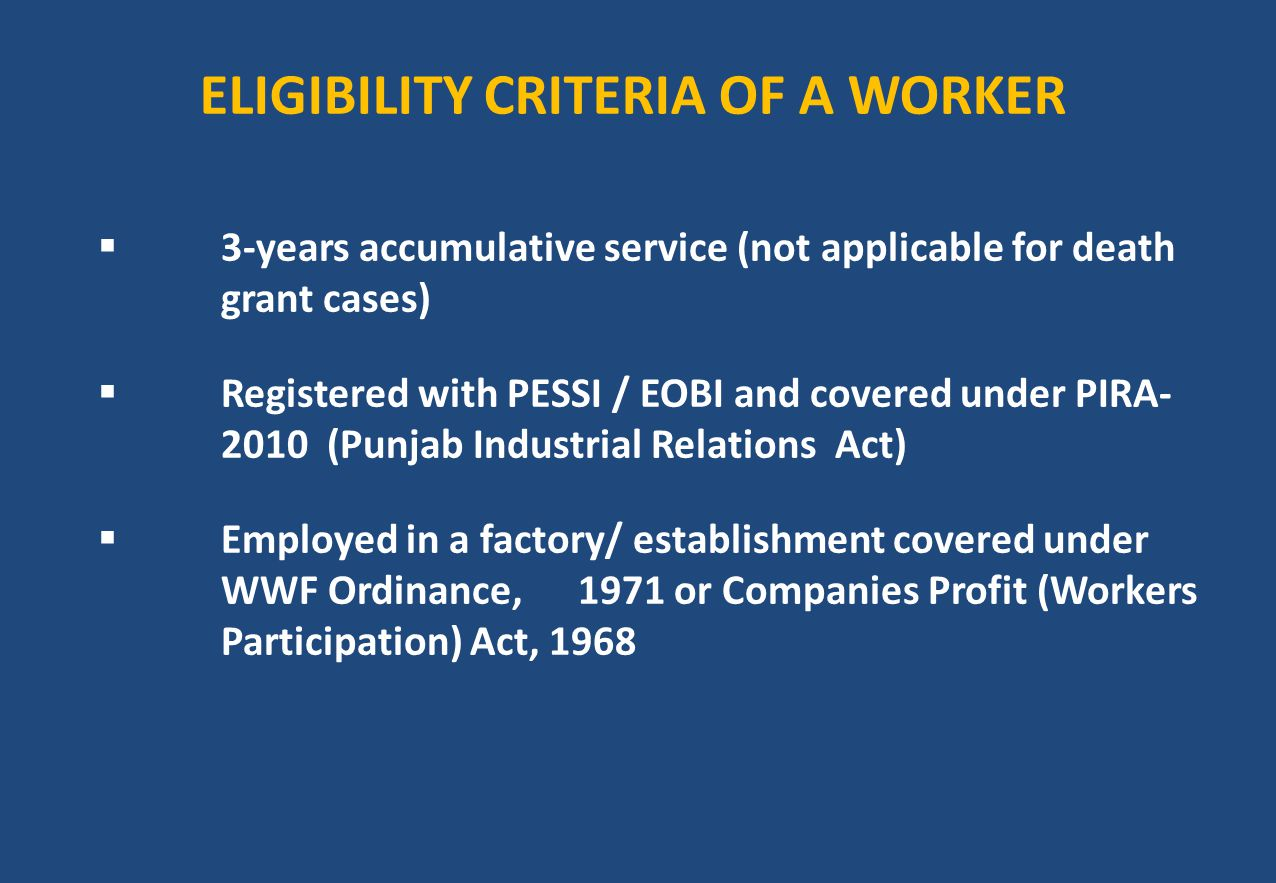 ELIGIBILITY CRITERIA OF A WORKER