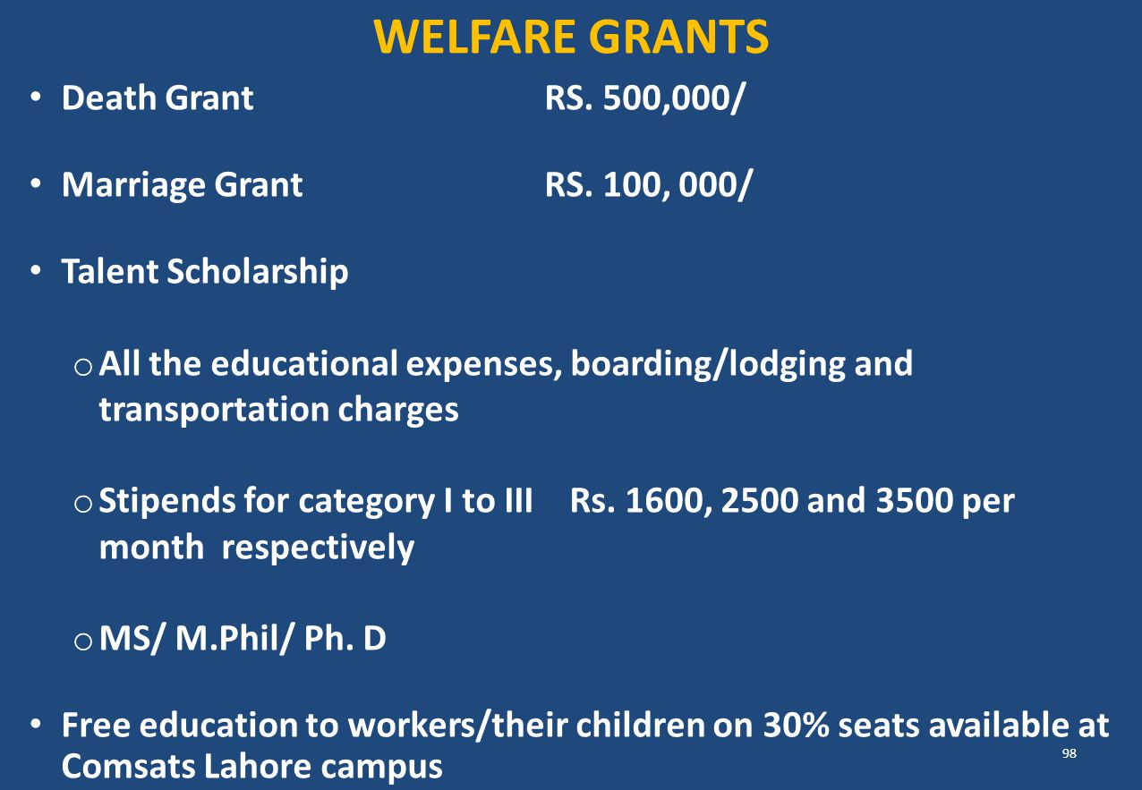 WELFARE GRANTS Death Grant RS. 500,000/ Marriage Grant RS. 100, 000/