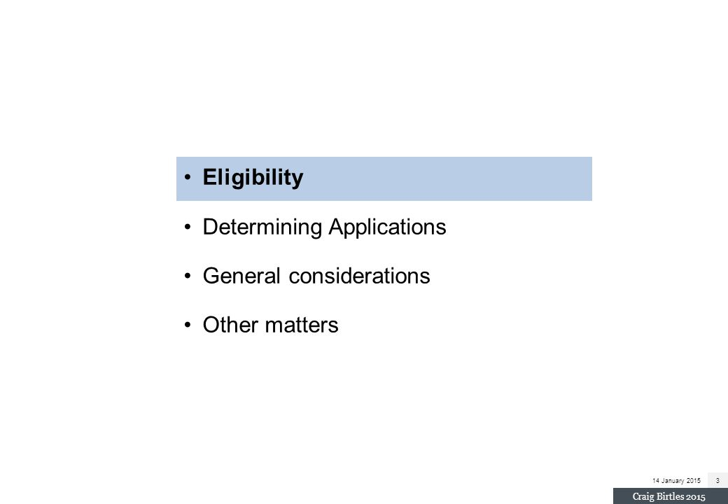 Determining Applications General considerations Other matters