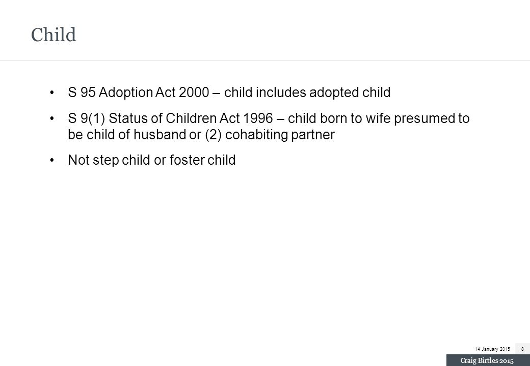Child S 95 Adoption Act 2000 – child includes adopted child