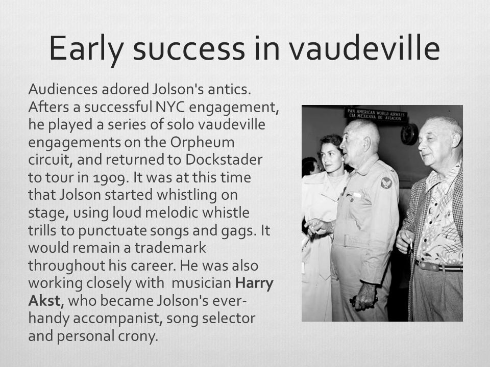 Early success in vaudeville