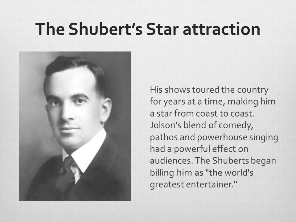 The Shubert's Star attraction