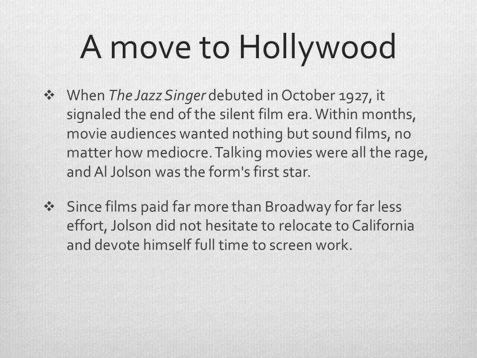 A move to Hollywood