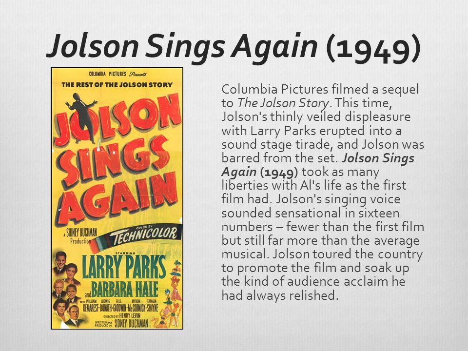 Jolson Sings Again (1949)