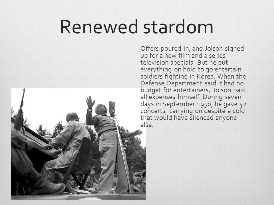 Renewed stardom