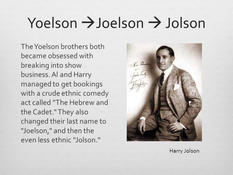 Yoelson Joelson  Jolson