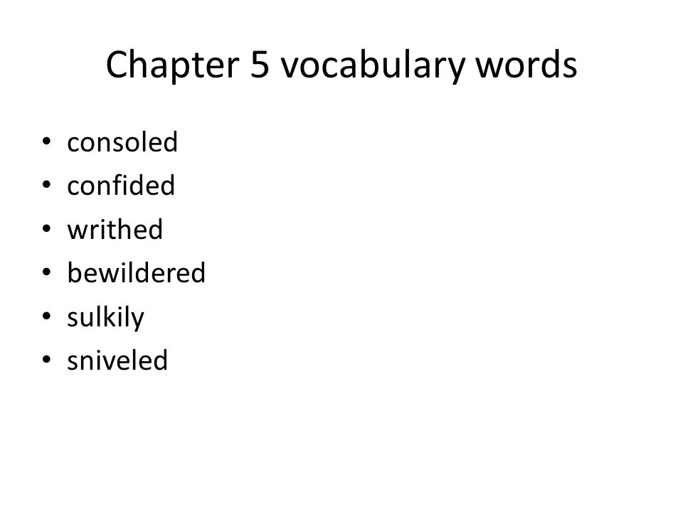 Chapter 5 vocabulary words