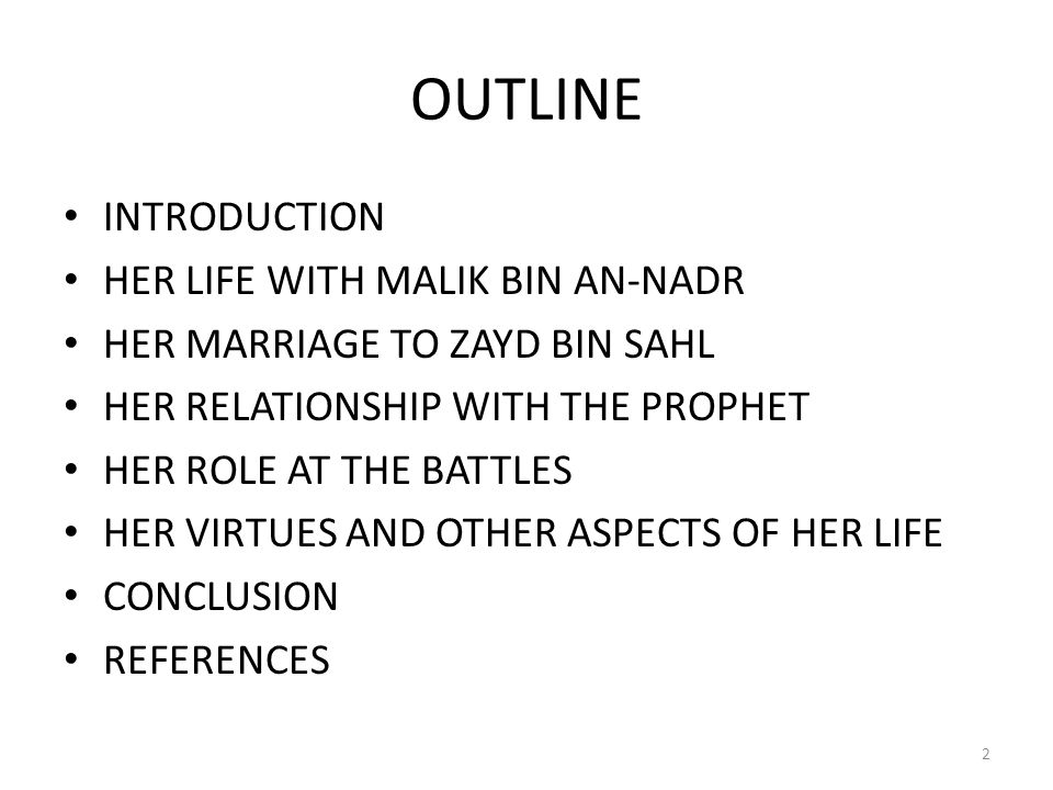 OUTLINE INTRODUCTION HER LIFE WITH MALIK BIN AN-NADR