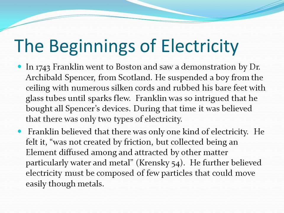 The Beginnings of Electricity