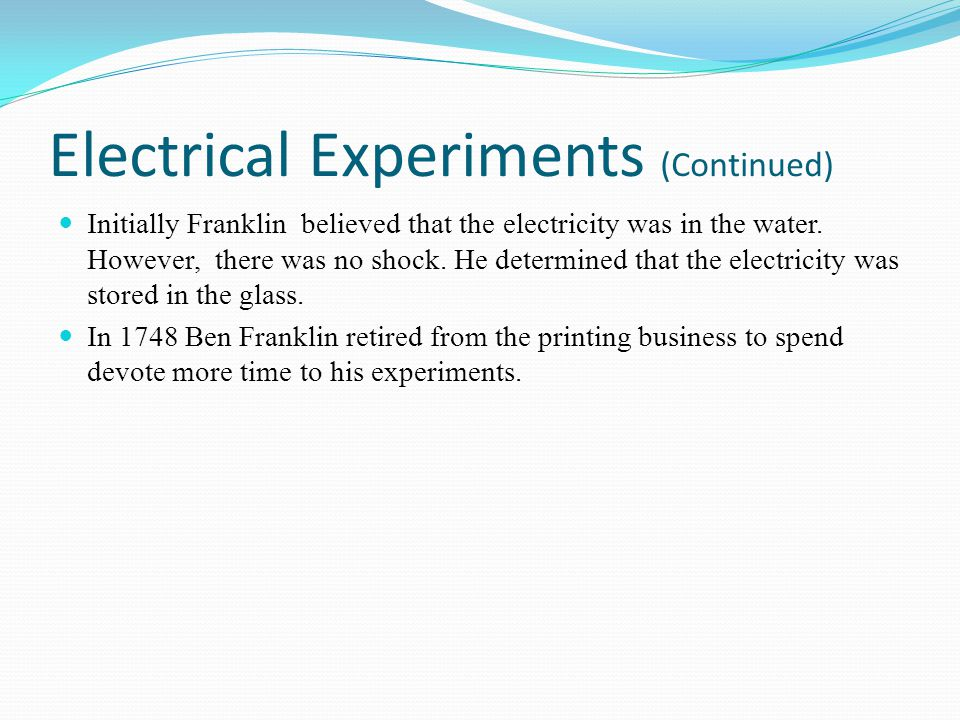 Electrical Experiments (Continued)