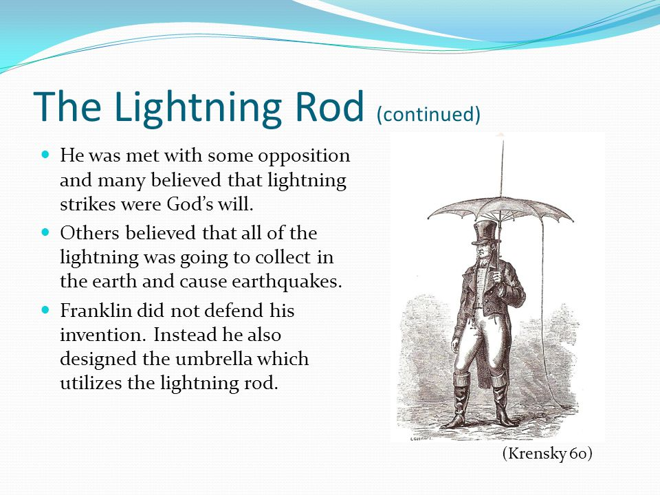 The Lightning Rod (continued)
