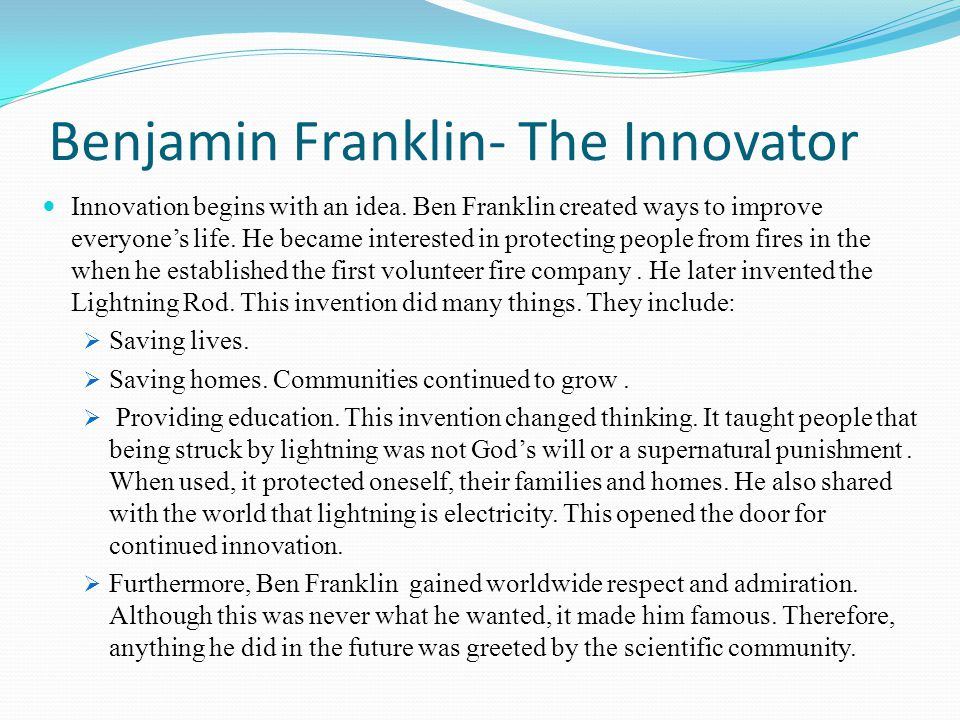 Benjamin Franklin- The Innovator