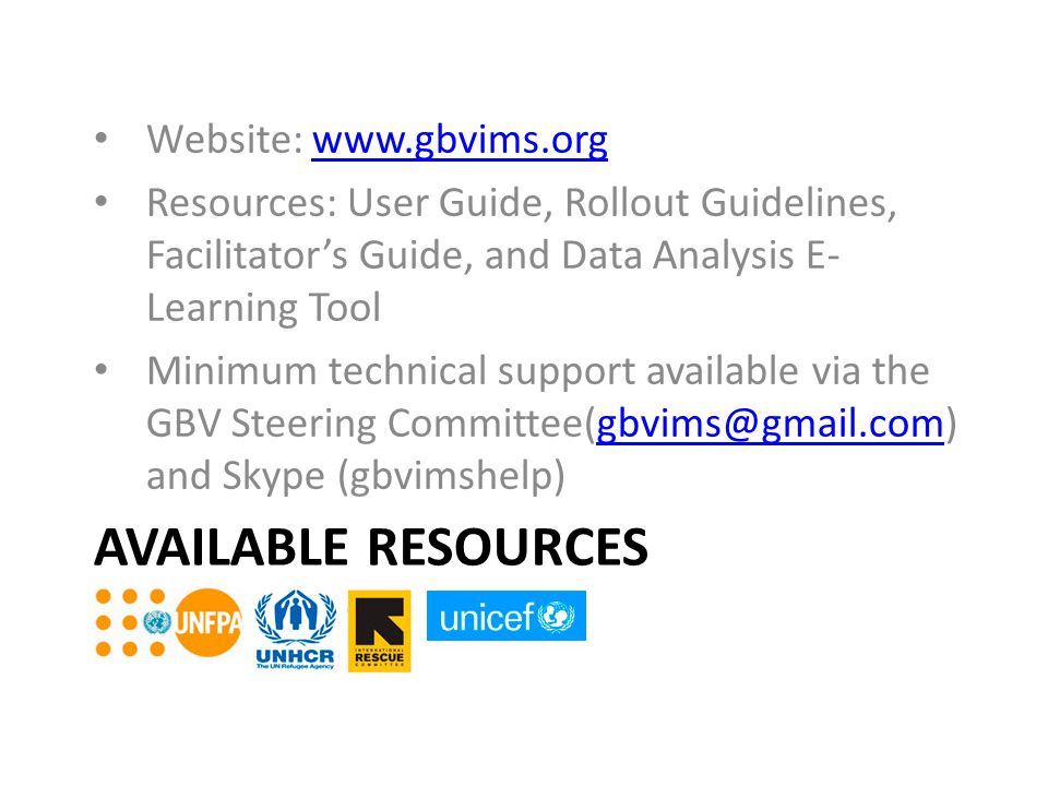 Available Resources Website: www.gbvims.org