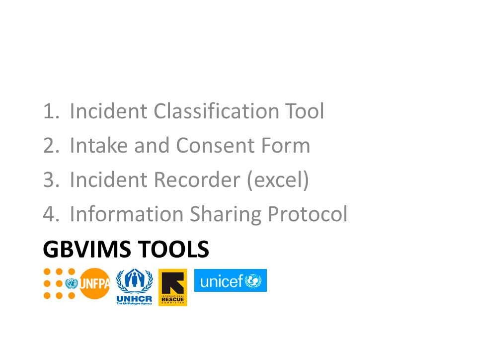 GBVIMS Tools Incident Classification Tool Intake and Consent Form