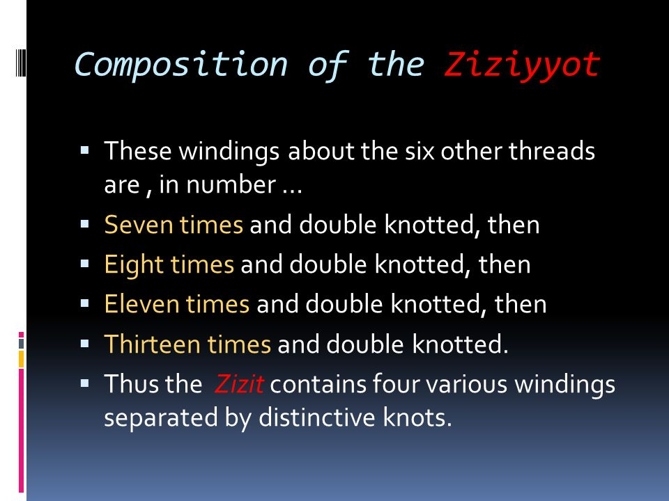 Composition of the Ziziyyot
