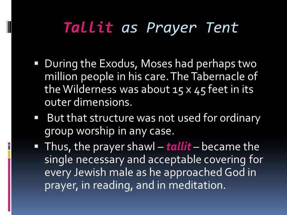 Tallit as Prayer Tent