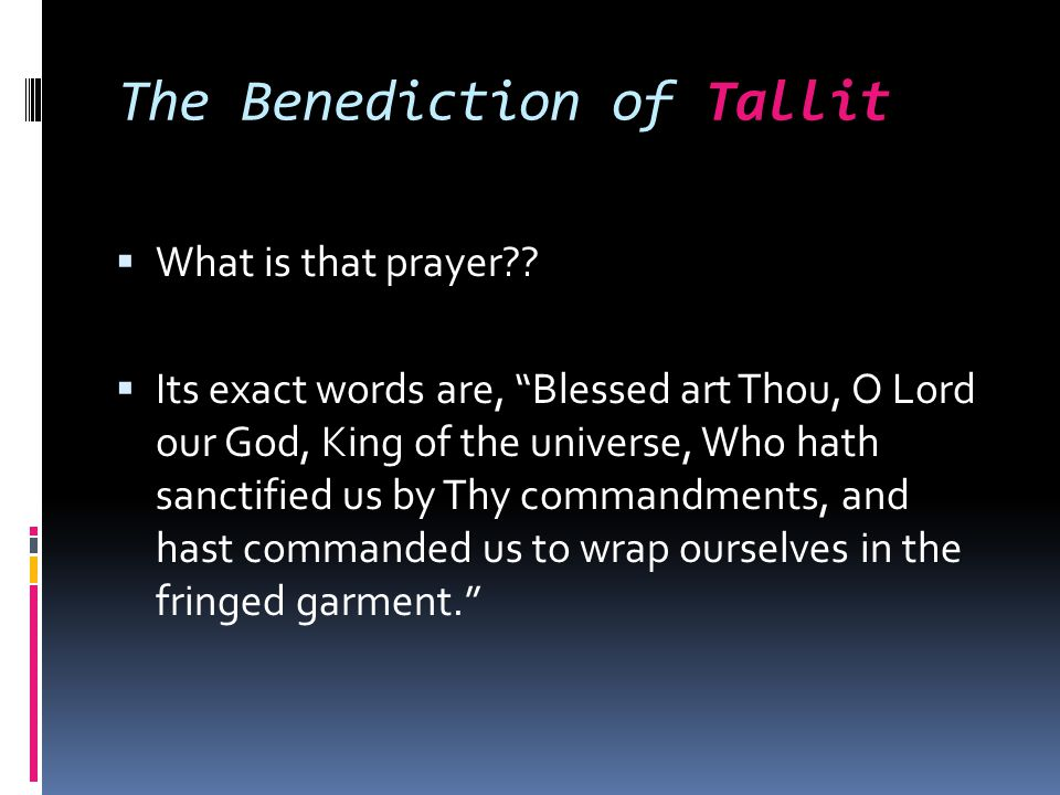 The Benediction of Tallit