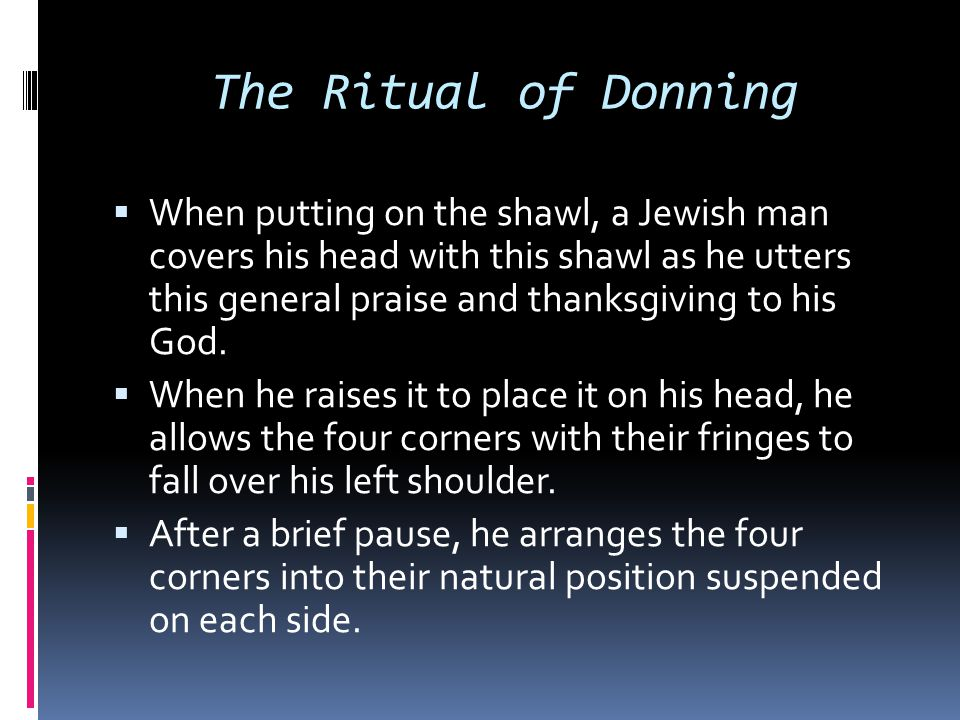 The Ritual of Donning