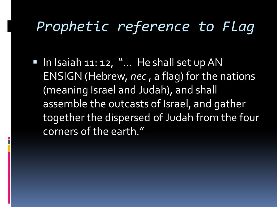 Prophetic reference to Flag