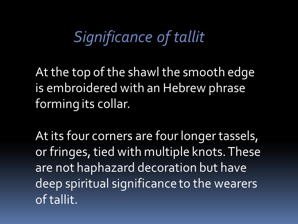 Significance of tallit