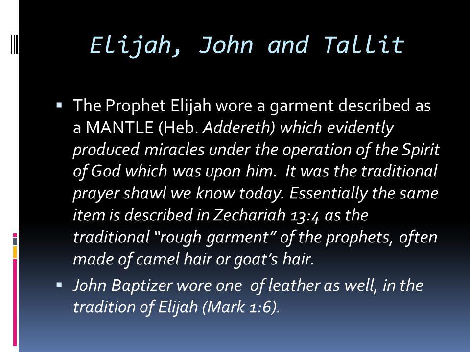 Elijah, John and Tallit