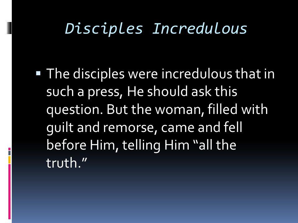 Disciples Incredulous