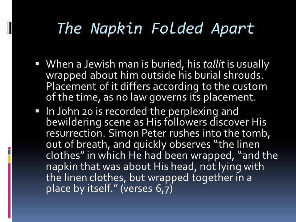 The Napkin Folded Apart