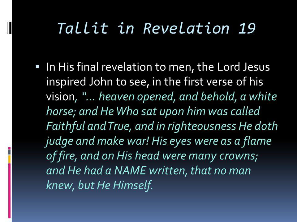 Tallit in Revelation 19