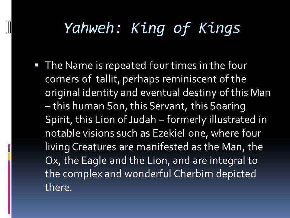 Yahweh: King of Kings