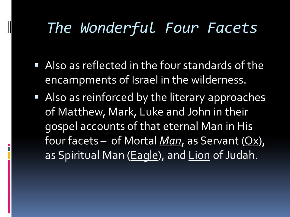 The Wonderful Four Facets