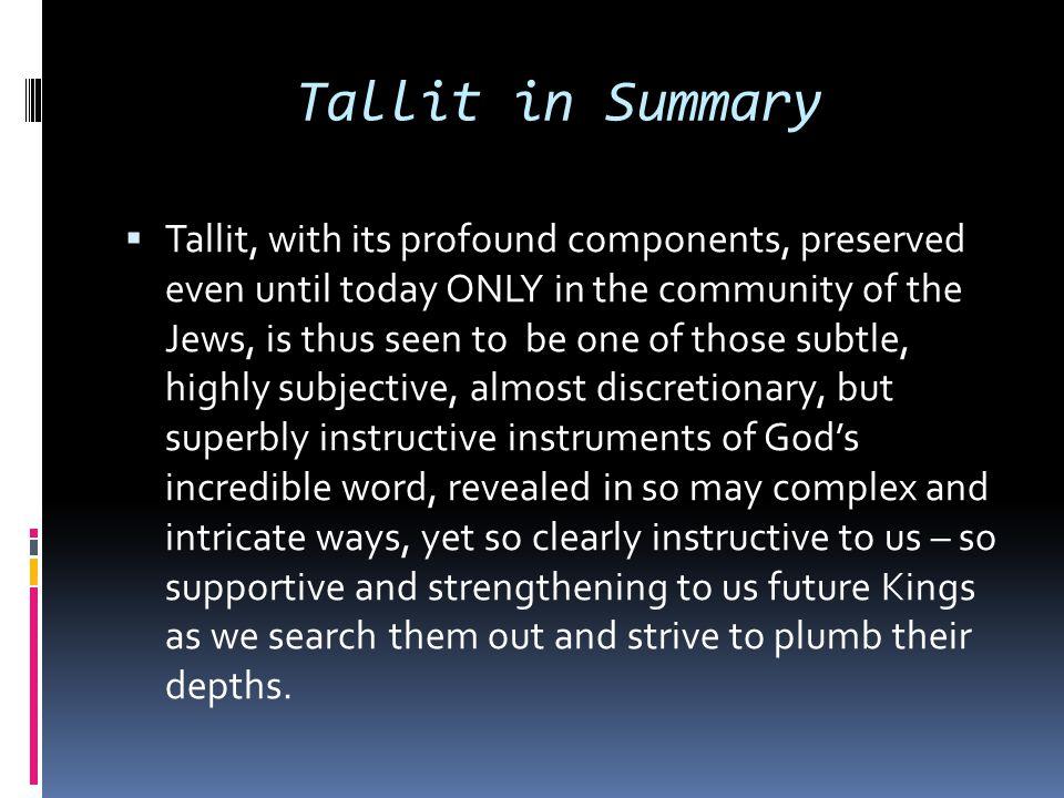 Tallit in Summary