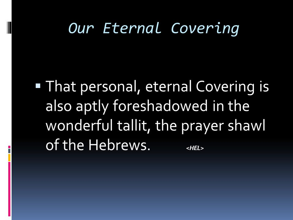 Our Eternal Covering
