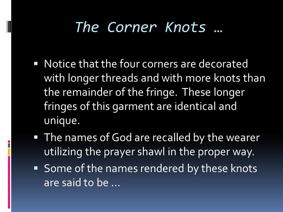 The Corner Knots …