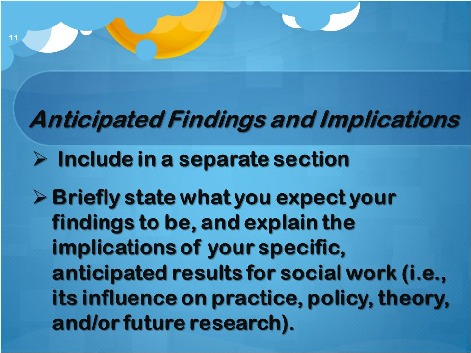Anticipated Findings and Implications
