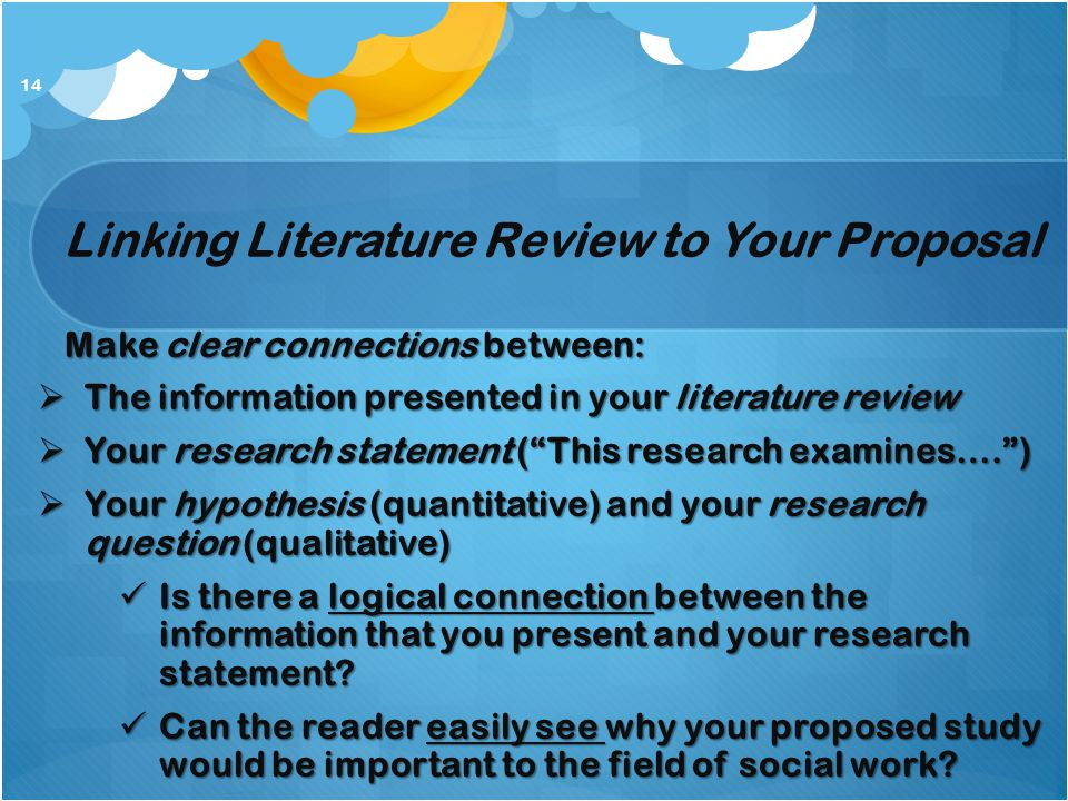 Linking Literature Review to Your Proposal