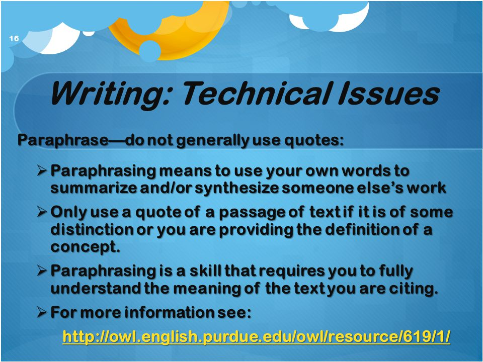 Writing: Technical Issues