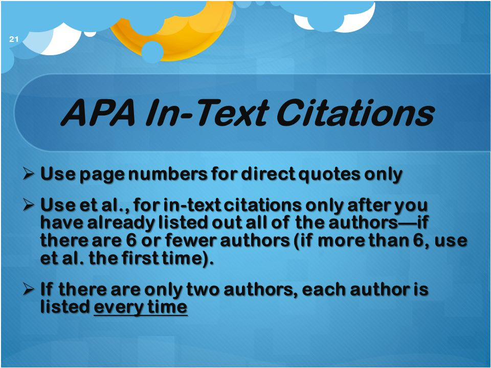 APA In-Text Citations Use page numbers for direct quotes only