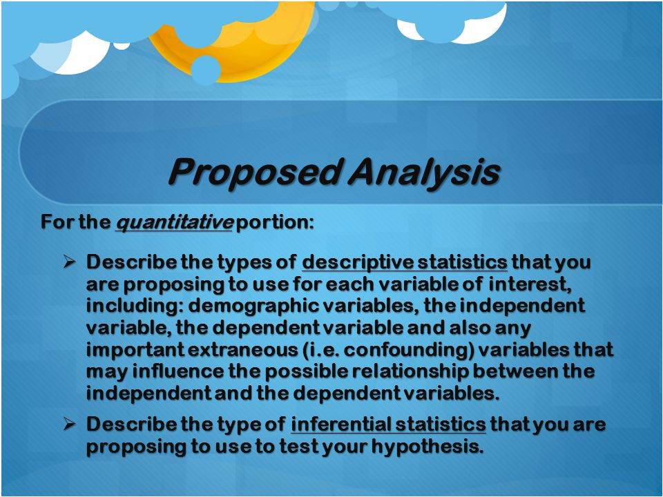 Proposed Analysis For the quantitative portion: