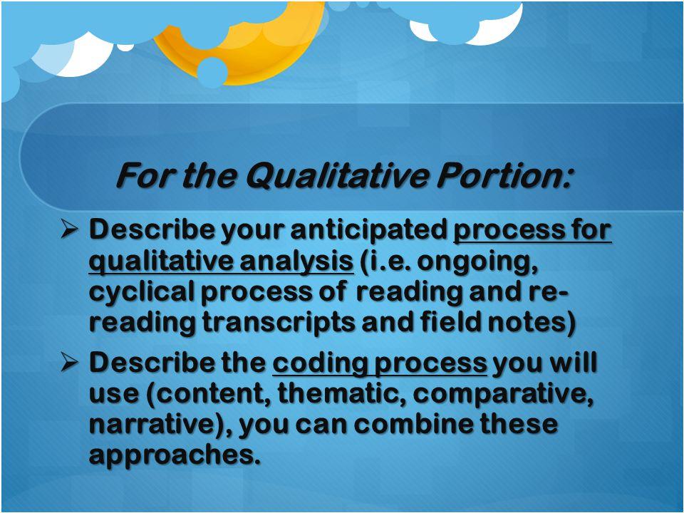 For the Qualitative Portion:
