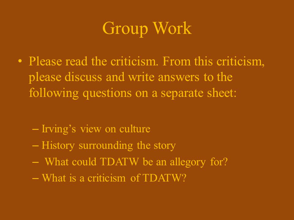 Group Work Please read the criticism. From this criticism, please discuss and write answers to the following questions on a separate sheet: