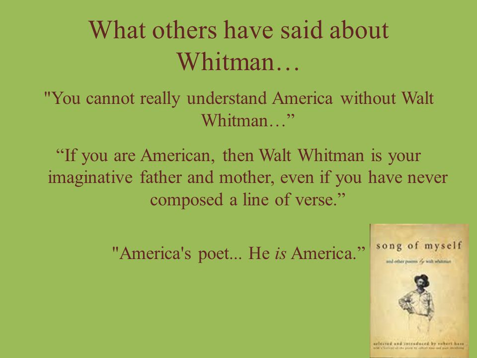 What others have said about Whitman…