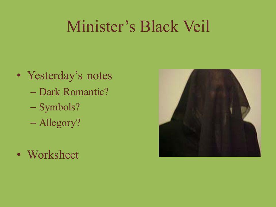 Minister's Black Veil Yesterday's notes Worksheet Dark Romantic
