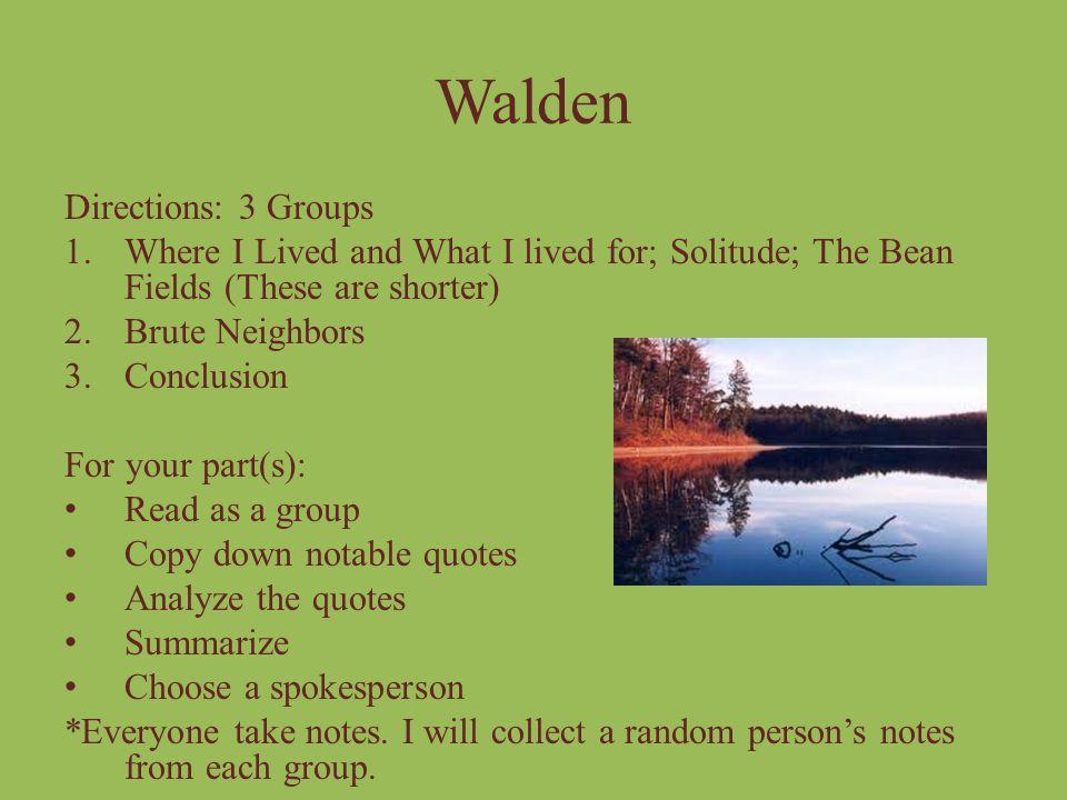 Walden Directions: 3 Groups