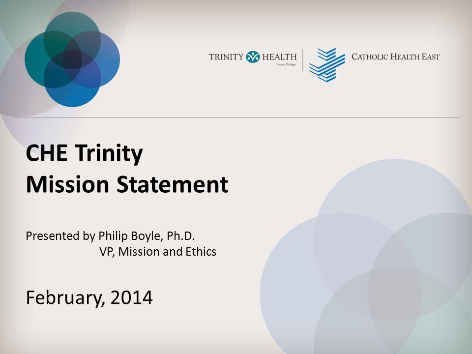 CHE Trinity Mission Statement February, 2014