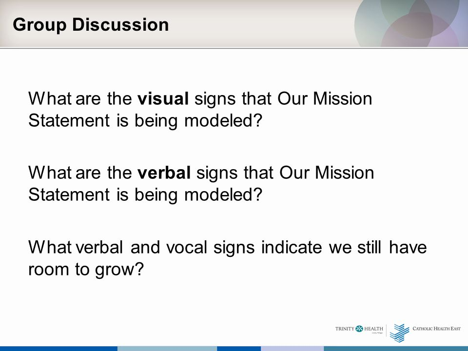 What are the visual signs that Our Mission Statement is being modeled